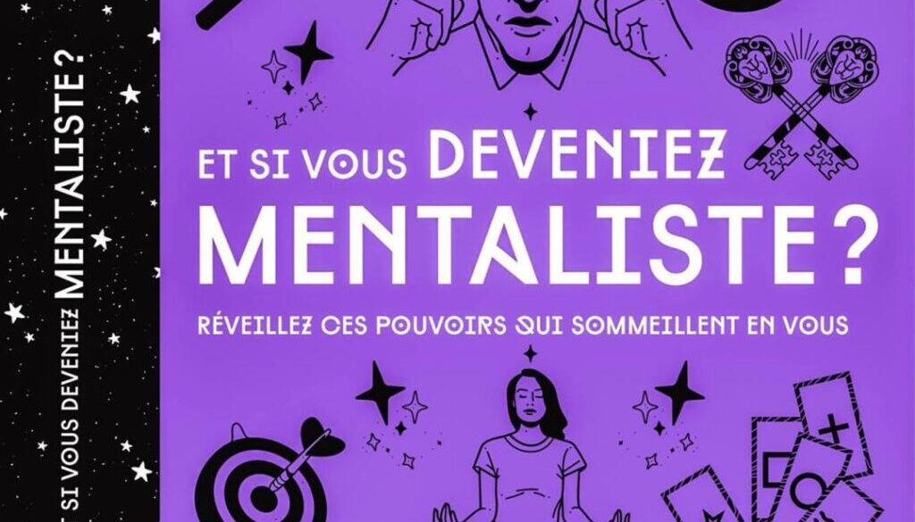Couverture du livre Et si vous deveniez mentaliste ? Portail Pascal de Clermont Mentaliste et coach mental intuitif